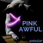 Pink Awful