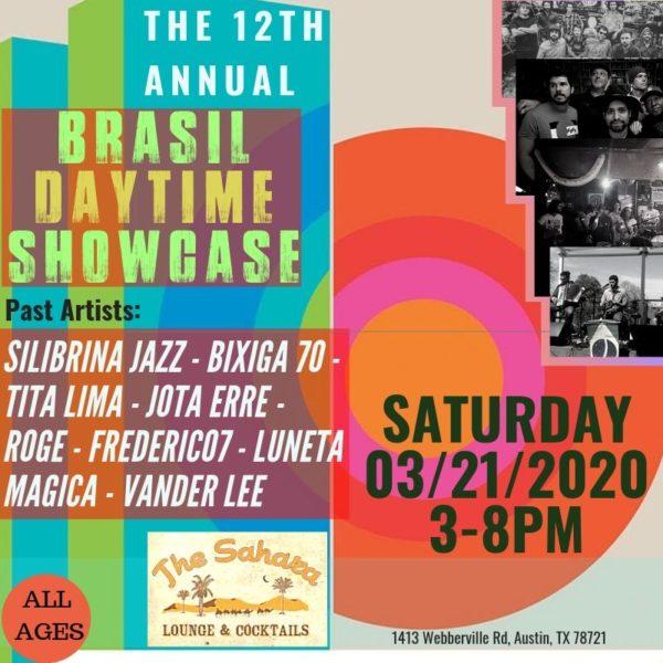 12th Annual Brazilian Daytime Showcase during SXSW 2020